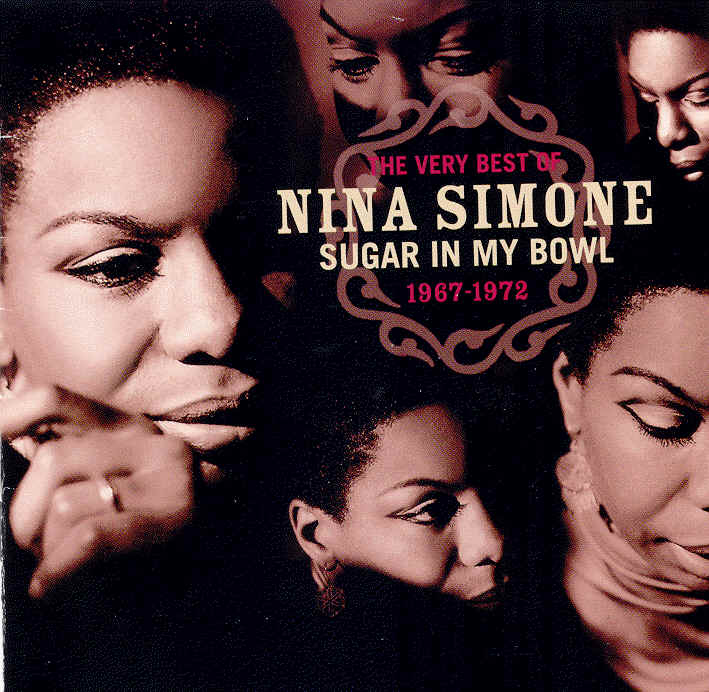 Nina Simone - Sugar In My Bowl: The Very Best Of Nina Simone 1967-1972 (di